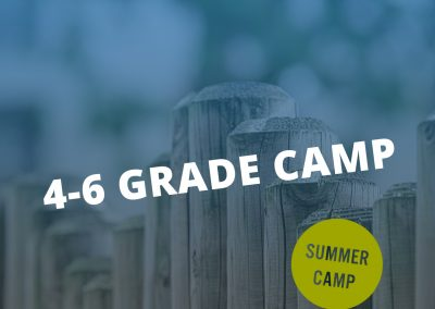 4-6 Grade Camp