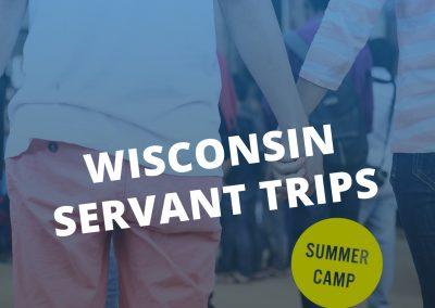 Wisconsin Servant Trips