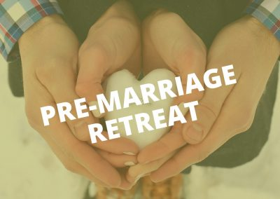 Pre-Marriage Retreat